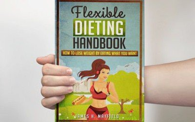 Flexible Dieting Handbook is now LIVE